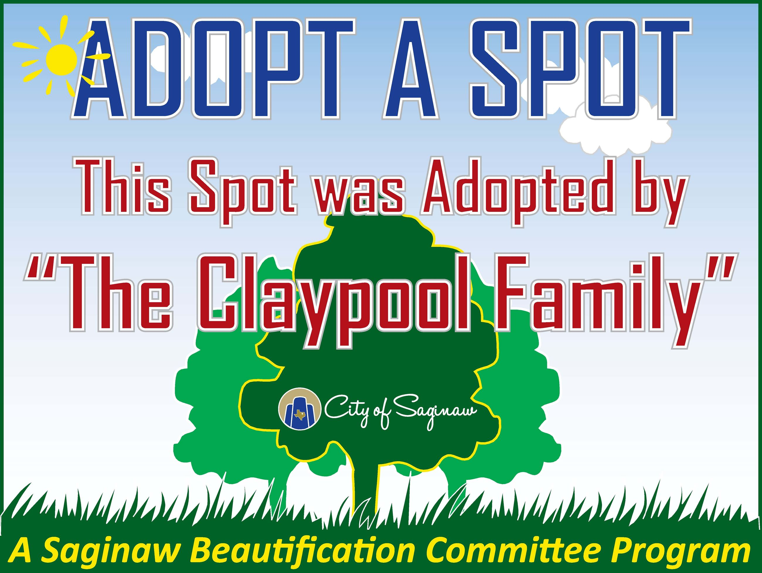 Adopt a Spot This Spot Was Adopted by the Claypool Family